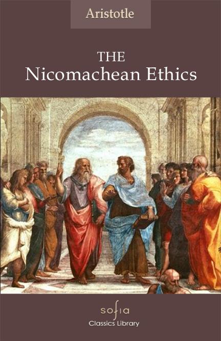 an examination of aristotles nichomachean ethics